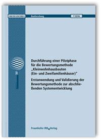Forschungsbericht: Durchführung einer Pilotphase für die Bewertungsmethode