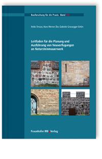 Buch: Leitfaden für die Planung und Ausführung von Neuverfugungen an Natursteinmauerwerk
