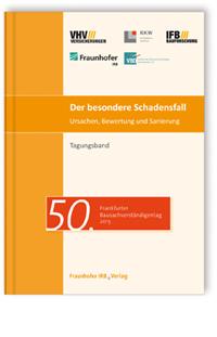 Buch: Der besondere Schadensfall. Ursachen, Bewertung und Sanierung