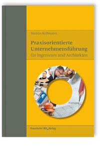Buch: Praxisorientierte Unternehmensführung für Ingenieure und Architekten