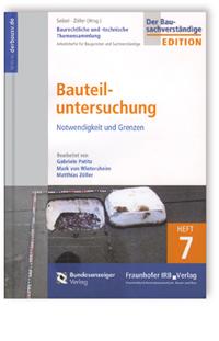 Buch: Baurechtliche und -technische Themensammlung. Heft 7: Bauteiluntersuchung