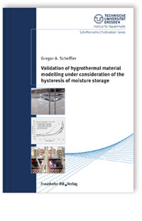 Buch: Validation of hygrothermal material modelling under consideration of the hysteresis of moisture storage