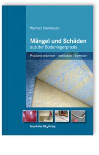 Buch: Mängel und Schäden aus der Bodenlegerpraxis