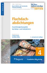 Buch: Baurechtliche und -technische Themensammlung. Heft 4: Flachdachabdichtungen
