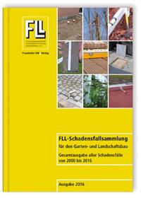 Buch: FLL-Schadensfallsammlung für den Garten- und Landschaftsbau.