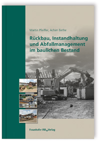 Buch: Rückbau, Instandhaltung und Abfallmanagement im baulichen Bestand