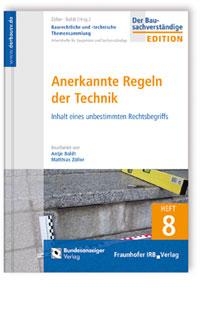Buch: Baurechtliche und -technische Themensammlung. Heft 8: Anerkannte Regeln der Technik