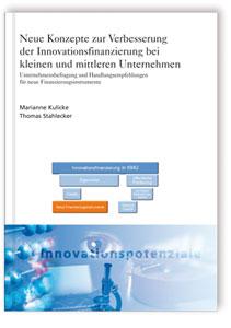 Buch: Neue Konzepte zur Verbesserung der Innovationsfinanzierung bei kleinen und mittleren Unternehmen