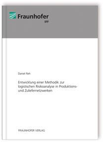 Buch: Entwicklung einer Methodik zur logistischen Risikoanalyse in ...