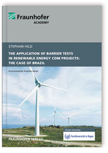 The Application of Barrier Tests in Renewable Energy CDM Projects: The Case of Brazil