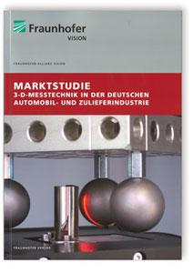 Buch: Marktstudie 3-D-Messtechnik in der deutschen Automobil- und Zulieferindustrie