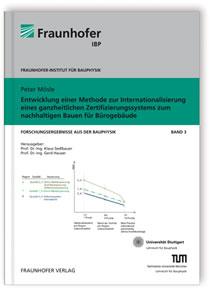 Buch: Entwicklung einer Methode zur Internationalisierung eines ganzheitlichen Zertifizierungssystems zum nachhaltigen Bauen für Bürogebäude