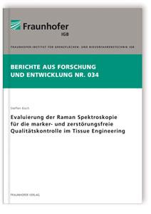 Buch: Evaluierung der Raman Spektroskopie für die marker- und zerstörungsfreie Qualitätskontrolle im Tissue Engineering