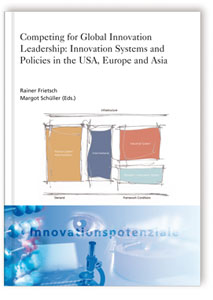 Buch: Competing for Global Innovation Leadership: Innovation Systems and Policies in the USA, Europe and Asia
