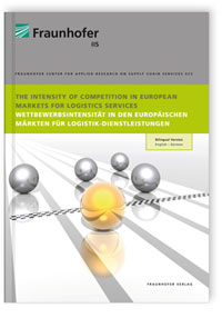Buch: The Intensity of Competition in European Markets for Logistics Services