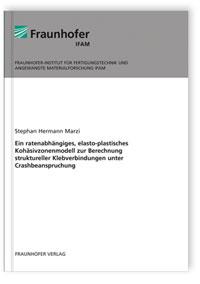 Buch: Ein ratenabhängiges, elasto-plastisches Kohäsivzonenmodell zur Berechnung struktureller Klebverbindungen unter Crashbeanspruchung