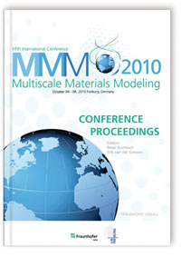 Buch: Proceedings of the Fifth International Conference Multiscale Materials Modeling MMM2010