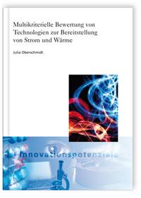 Buch: Multikriterielle Bewertung von Technologien zur Bereitstellung von Strom und Wärme