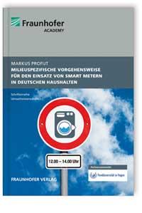 Buch: Milieuspezifische Vorgehensweise für den Einsatz von Smart Metern in deutschen Haushalten