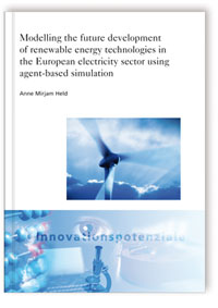 Buch: Modelling the future development of renewable energy technologies in the European electricity sector using agent-based simulation