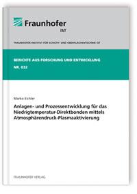 Buch: Anlagen- und Prozessentwicklung für das Niedrigtemperatur-Direktbonden mittels Atmosphärendruck-Plasmaaktivierung
