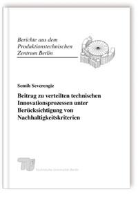 Buch: Beitrag zu verteilten technischen Innovationsprozessen unter Berücksichtigung von Nachhaltigkeitskriterien