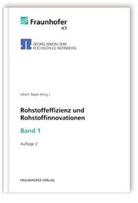 Buch: Rohstoffeffizienz und Rohstoffinnovationen. Band 1