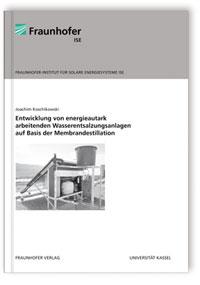 Buch: Entwicklung von energieautark arbeitenden Wasserentsalzungsanlagen auf Basis der Membrandestillation