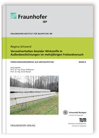 Buch: Verweilverhalten biozider Wirkstoffe in Außenbeschichtungen im mehrjährigen Freilandversuch