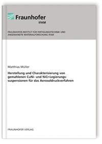 Buch: Herstellung und Charakterisierung von gemahlenen CuNi- und NiCr-Legierungssuspensionen für das Aerosoldruckverfahren