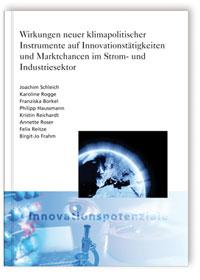 Buch: Wirkungen neuer klimapolitischer Instrumente auf Innovationstätigkeiten und Marktchancen im Strom und Industriesektor