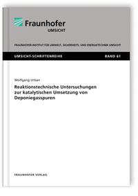 Buch: Reaktionstechnische Untersuchungen zur katalytischen Umsetzung von Deponiegasspuren