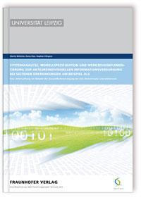 Buch: Systemanalyse, Modellspezifikation und Werkzeugimplementierung zur akteursindividuellen Informationsversorgung bei seltenen Erkrankungen am Beispiel ALS
