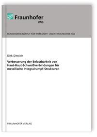 Buch: Verbesserung der Belastbarkeit von Haut-Haut-Schweißverbindungen für metallische Integralrumpf-Strukturen