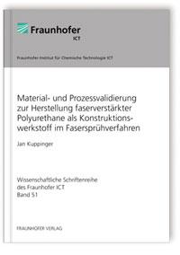 Buch: Material- und Prozessvalidierung zur Herstellung faserverstärkter Polyurethane als Konstruktionswerkstoff im Fasersprühverfahren