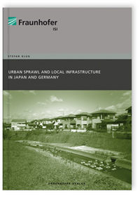 Buch: Urban Sprawl and Local Infrastructure in Japan and Germany