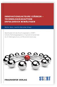 Buch: Innovationsakteure stärken - Technologieadaption erfolgreich bewältigen