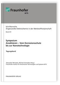 Buch: Symposium. Anodisieren - Vom Korrosionsschutz bis zur Nanotechnologie