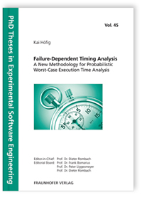 Buch: Failure-Dependent Timing Analysis - A New Methodology for Probabilistic Worst-Case Execution Time Analysis