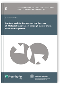 Buch: An Approach to Enhancing the Success of Material Innovation through Value Chain Partner Integration
