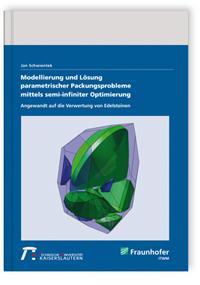 Buch: Modellierung und Lösung parametrischer Packungsprobleme mittels semi-infiniter Optimierung