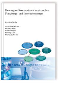 Buch: Heterogene Kooperationen im deutschen Forschungs- und Innovationssystem
