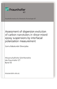 Buch: Assessment of dispersion evolution of carbon nanotubes in shear-mixed epoxy suspensions by interfacial polarization measurement