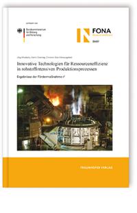 Buch: Innovative Technologien für Ressourceneffizienz in rohstoffintensiven Produktionsprozessen