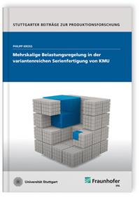 Buch: Mehrskalige Belastungsregelung in der variantenreichen Serienfertigung von KMU