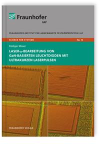 Buch: Laser-µ-Bearbeitung von GaN-basierten Leuchtdioden mit ultrakurzen Laserpulsen