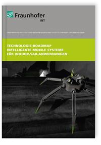 Buch: Technologie-Roadmap: Intelligente mobile Systeme für Indoor-SAR-Anwendungen