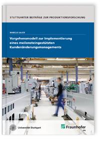 Buch: Vorgehensmodell zur Implementierung eines meilensteingestützten Kundenänderungsmanagements