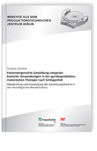Buch: Patientengerechte Gestaltung computerbasierter Anwendungen in der gerätegestützten, motorischen Therapie nach Schlaganfall