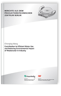 Buch: Contribution to efficient water use and reducing environmental impact of wastewater in industry